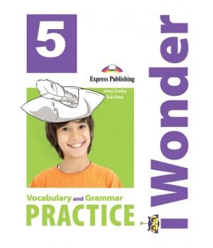 Граматика iWonder 5 Vocabulary and Grammar Practice