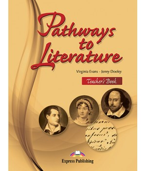 Книга для учителя Pathways to Literature Teacher's Book