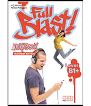 Книга для вчителя Full Blast B1+ Teacher's Workbook