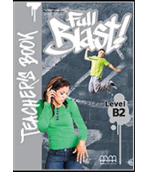 Книга для вчителя Full Blast B2 Teacher's Book