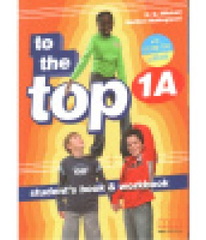 Учебник To the Top 1A Split Edition with Culture Time for Ukraine Student's Book + Workbook with CD-ROM