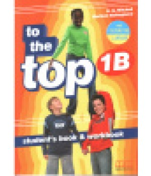 Учебник To the Top 1B Split Edition with Culture Time for Ukraine Student's Book + Workbook with CD-ROM