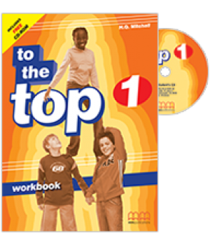 Робочий зошит To the Top 1 Workbook with CD-ROM