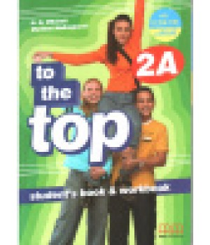 Учебник To the Top 2A Split Edition with Culture Time for Ukraine Student's Book + Workbook with CD-ROM