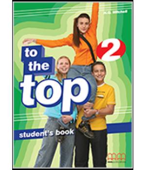 Учебник To the Top 2 Student's Book