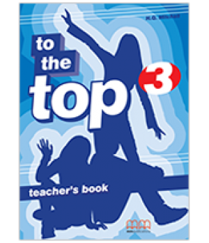 Книга для вчителя To the Top 3 (A2) Teacher's Book
