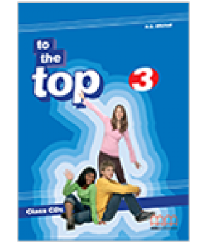 Диск To the Top 3 (A2) Class Audio CD