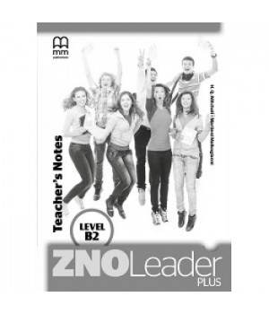 Книга для вчителя ZNO Leader Plus for Ukraine B2 Teacher's Notes