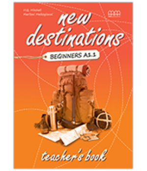 Книга для учителя New Destinations Beginner A1.1 Teacher's Book