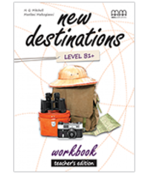 Книга для учителя New Destinations Level B1+ Teacher's Workbook