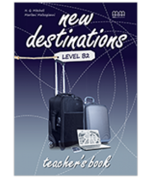 Книга для вчителя New Destinations Level B2 Teacher's Book