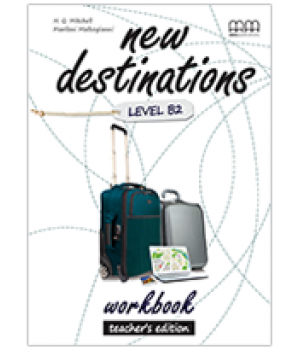 Книга для вчителя New Destinations Level B2 Teacher's Workbook