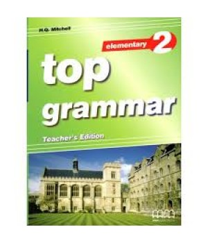 Книга для вчителя Top Grammar 2 Grammar Teacher's