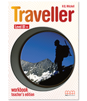 Книга для вчителя Traveller Level B1+ Teacher's Workbook
