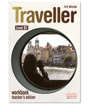 Книга для учителя Traveller Level B2 Teacher's Workbook