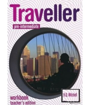 Книга для вчителя Traveller Pre-intermediate Teacher's Workbook