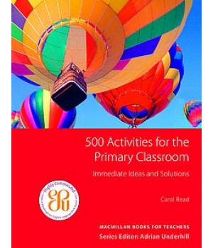 Книга для вчителя 500 Activities for the Primary Classroom