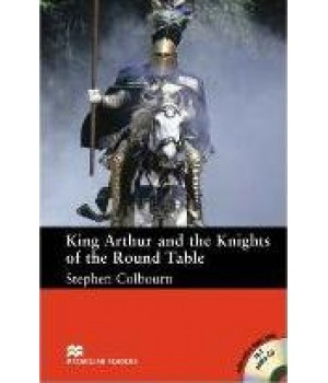 Книга для чтения Macmillan Reader Intermediate King Authur And The Knights Of The Round Table with Audio CD