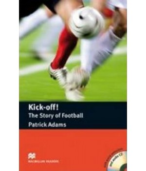 Книга для читання Macmillan Reader Pre-Intermediate Kick Off! The Story Of Football with Audio CD