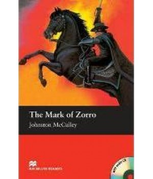 Книга для читання Macmillan Reader Elementary Mark of Zorro, The with Audio CD