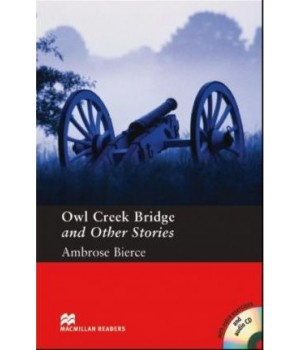 Книга для читання Macmillan Reader Pre-Intermediate Stories by Ambrose Bierce: Owl Creek Bridge with Audio CD