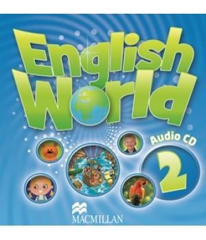 Диски English World 2 Class Audio CD