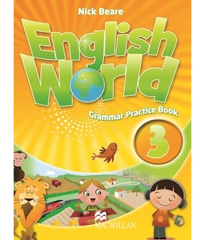 Граматика English World 3 Grammar Practice Book
