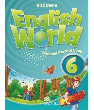 Грамматика English World 6 Grammar Practice Book