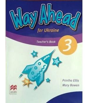 Книга для вчителя Way Ahead Ukraine 3 Teacher's Resource Book