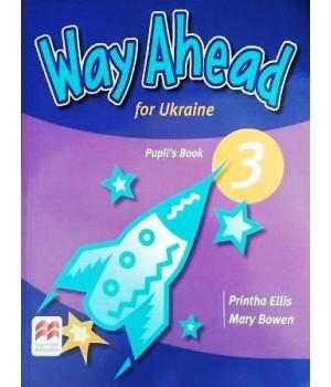 Підручник Way Ahead Ukraine 3 Pupil's Book