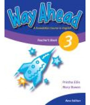 Книга для вчителя Way Ahead Level 3 Teacher's Book
