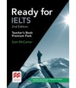 Книга для вчителя Ready for IELTS Second Edition Teacher's Book Premium Pack with eBook