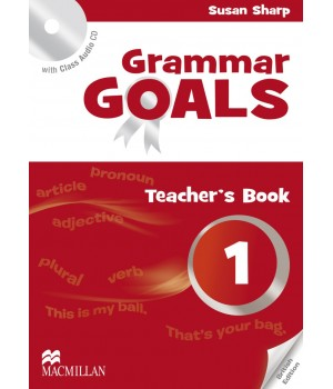 Книга для вчителя Grammar Goals Level 1 Teacher's Book with Class Audio CD