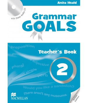 Книга для вчителя Grammar Goals Level 2 Teacher's Book with Class Audio CD