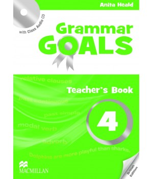 Книга для вчителя Grammar Goals Level 4 Teacher's Book with Class Audio CD