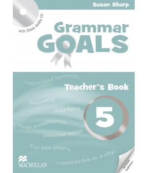 Книга для вчителя Grammar Goals Level 5 Teacher's Book with Class Audio CD