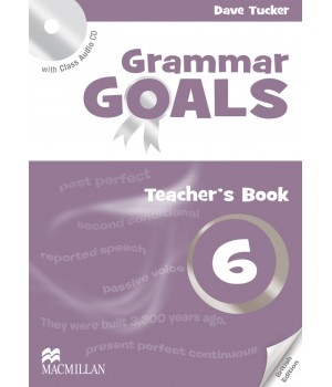 Книга для вчителя Grammar Goals Level 6 Teacher's Book with Class Audio CD