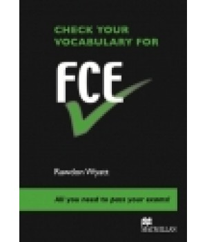 Підручник Check Your Vocabulary for FCE Paperback