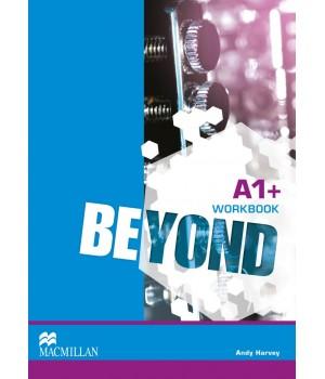 Рабочая тетрадь Beyond A1+ Workbook
