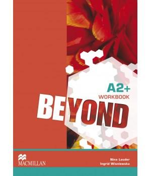 Рабочая тетрадь Beyond A2+ Workbook