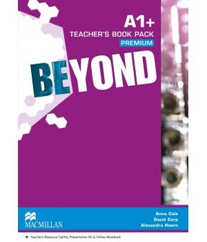 Книга для вчителя Beyond A1+ Teacher's Book Premium Pack