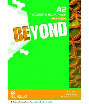 Книга для вчителя Beyond A2 Teacher's Book Premium Pack