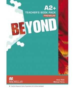 Книга для учителя Beyond A2+ Teacher's Book Premium Pack