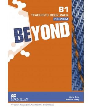 Книга для вчителя Beyond B1 Teacher's Book Premium Pack