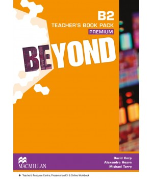 Книга для вчителя Beyond В2 Teacher's Book Premium Pack