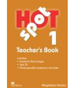 Книга для вчителя Hot Spot 1 Teacher's Book with Test CD