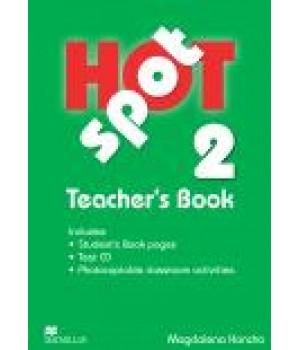Книга для вчителя Hot Spot 2 Teacher's Book with Test CD