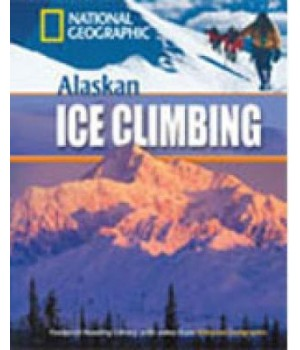 Книга для читання Alaskan Ice Climbing (level A2 — 800 headwords) Reader with Multi-ROM