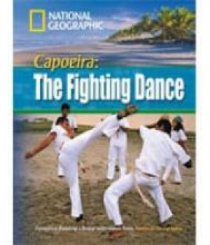 Capoeira: The Fighting Dance (level B1 — 1600 headwords) Reader with Multi-ROM