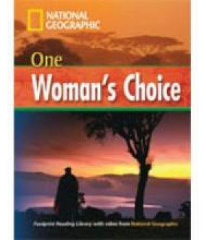 Книга для читання One Women`s Choice (level B1 — 1600 headwords) Reader